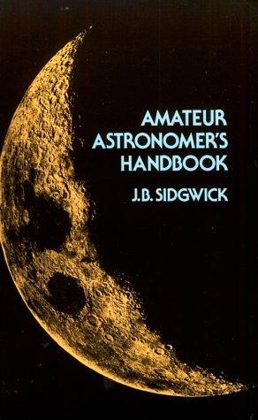 Amateur astronomer's handbook by Sidgwick, J. B.