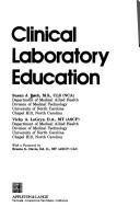 Clinical laboratory education by Susan Beck