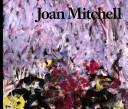 Joan Mitchell by Judith E. Bernstock