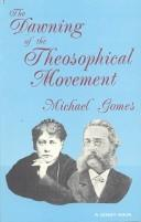 The dawning of the theosophical movement by Michael Gomes