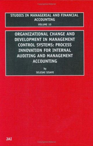 Organizational change and development in management control systems by Seleshi Sisaye