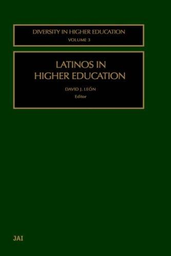 Latinos in Higher Education (Diversity in Higher Education) by David Leon