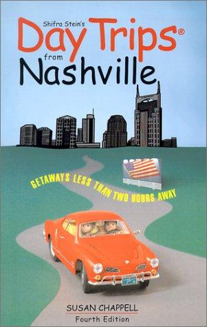 Day Trips from Nashville, 4th by Susan Chappell