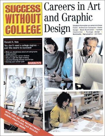 Careers in Art and Graphic Design by Ronald A. Reis