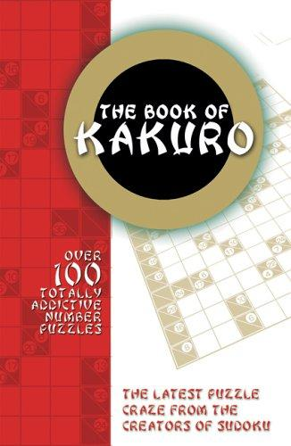 The Book of Kakuro by Carlton Books