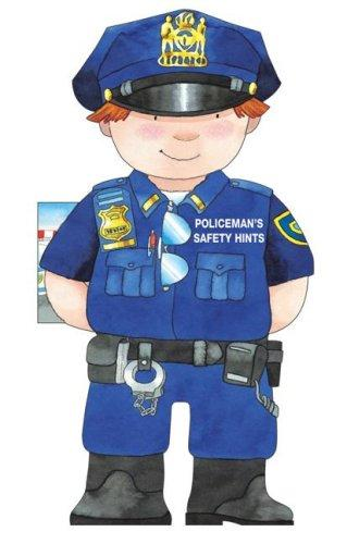 Policeman's Saftey Hints (Little People Shape Books) by Giovanni Caviezel