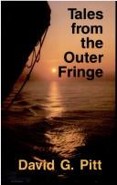 Tales from the outer fringe by David G. Pitt