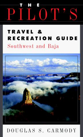The Pilot's Travel & Recreation Guide