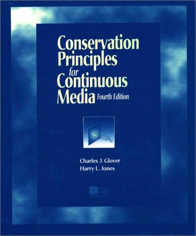 Conservation Principles for Continuous Media by Charles J Glover