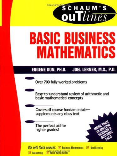 Schaum's Outline of Basic Business Mathematics by Joel Lerner