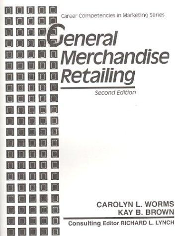 General merchandise retailing by Carolyn L. Worms