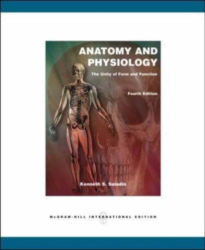 Anatomy and Physiology by Kenneth S. Saladin