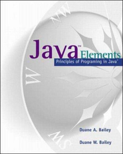Java Elements by Duane Bailey