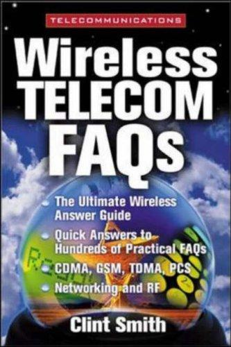 Wireless Telecommunications FAQs by Clint Smith