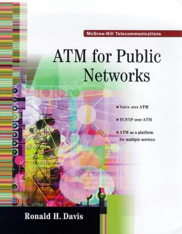 Atm for Public Networks (Telecommunications) by Ronald Harding Davis