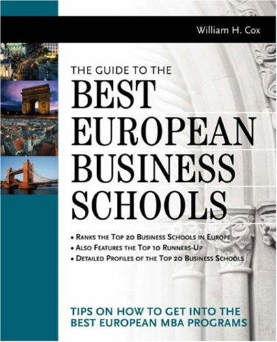The Guide to Best European Business Schools by William Cox