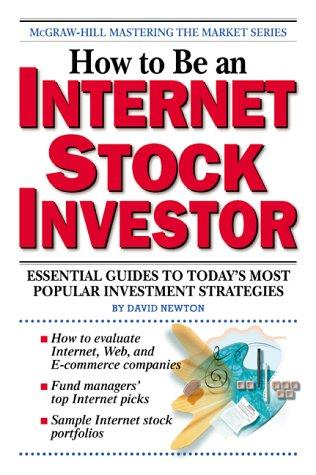 How to Be an Internet Stock Investor by David Newton