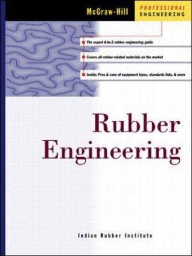 Rubber Engineering by Indian Rubber Institute