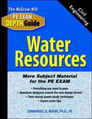 The McGraw-Hill civil engineering PE exam depth guide by Emmanuel U. Nzewi