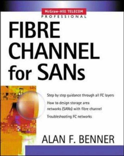 Fibre Channel for SANs by Alan F. Benner