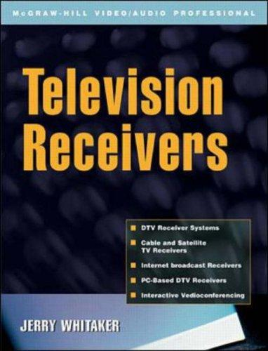 Television Receivers by Jerry Whitaker