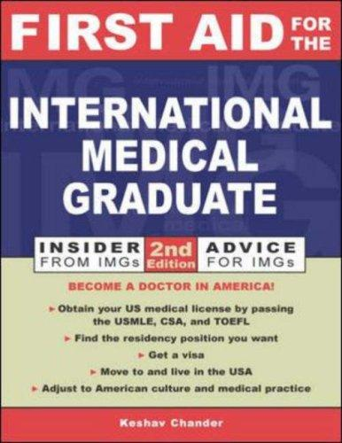 First Aid for the International Medical Graduate by Keshav Chander