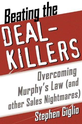 Beating the Deal Killers by Stephen Giglio