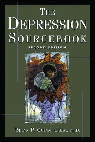 The Depression Sourcebook by Brian P. Quinn