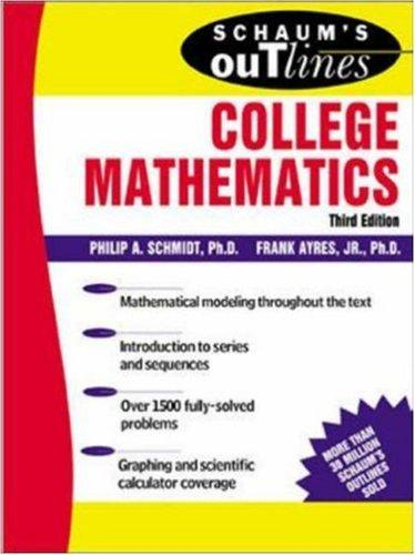 Schaum's outline of theory and problems of college mathematics by Ayres, Frank