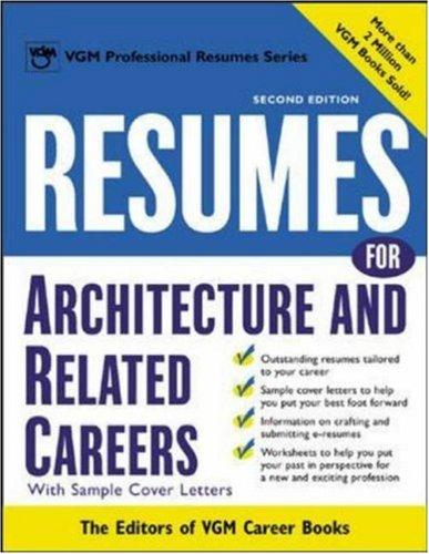 Resumes for Architecture and Related Careers by Editors of VGM Career Books