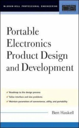 Portable electronics product design and development by