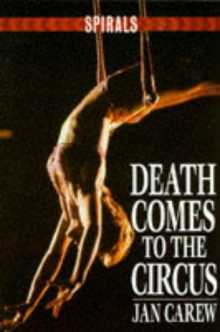 Death Comes to the Circus by Jan Carew