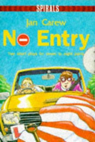 No Entry by Jan Carew