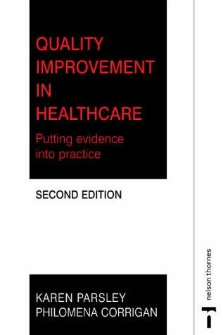 Quality Improvement in Nursing and Healthcare by Karen Parsley