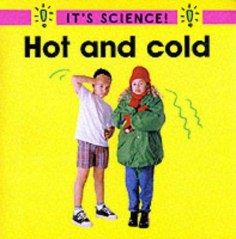 Hot and Cold (It's Science!)