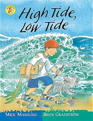 High Tide, Low Tide (Wonderwise Readers) by Mick Manning, Brita Granstrom