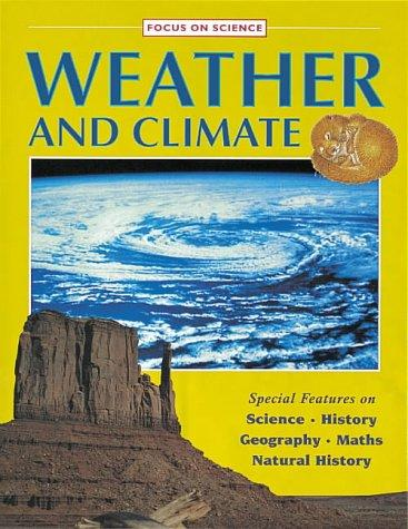Weather and Climate (Focus on) by Barbara Taylor