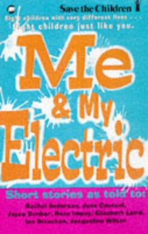 Me and My Electric by Elizabeth Laird