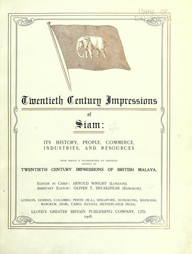 Twentieth century impressions of Siam by Arnold Wright