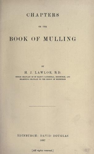 Chapters on the Book of Mulling. by Hugh Jackson Lawlor