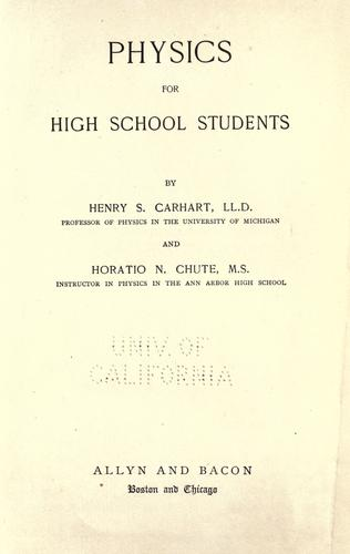 Physics for high school students by Henry S. Carhart