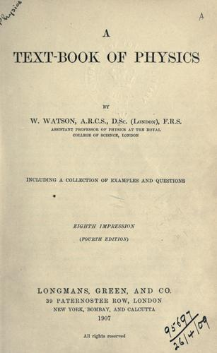 A text-book of physics by Watson, William