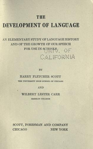 The development of language by Harry Fletcher Scott