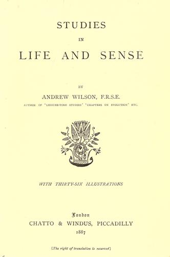 Studies in life and sense