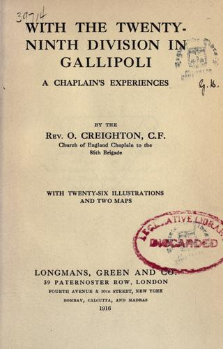 With the Twenty-ninth division in Gallipoli by Oswin Creighton