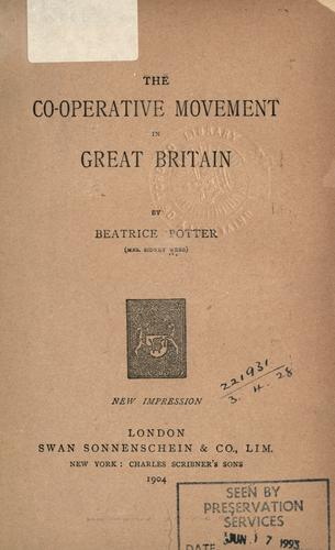 The co-operative movement in Great Britain by Beatrice Potter Webb
