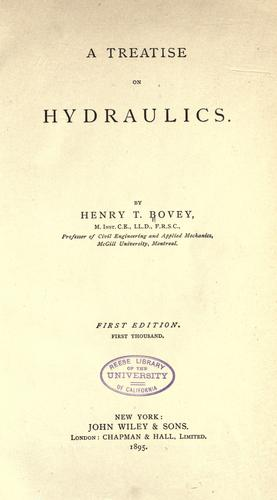 A treatise on hydraulics by Bovey, Henry T.