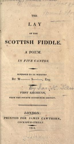 The lay of the Scottish fiddle by Paulding, James Kirke