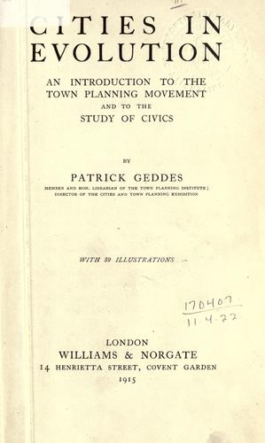 Cities in evolution by Sir Patrick Geddes