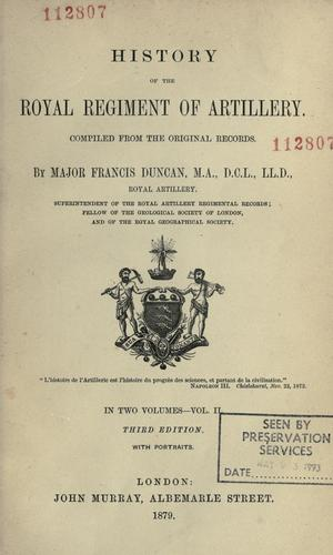 History of the Royal Regiment of Artillery by Duncan, Francis
